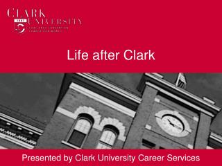 Life after Clark