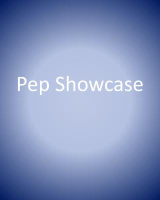 Pep Showcase