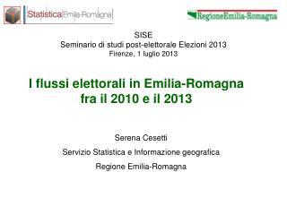 SISE Seminario di studi post-elettorale Elezioni 2013 Firenze, 1 luglio 2013