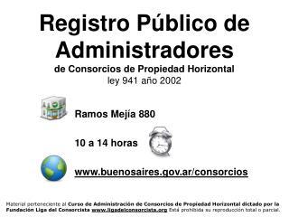 Registro Público de Administradores de Consorcios de Propiedad Horizontal ley 941 año 2002