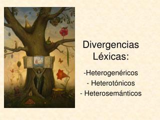 Divergencias Léxicas: