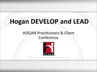 Hogan DEVELOP and LEAD