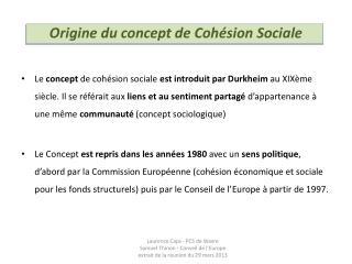 Origine du concept de Cohésion Sociale
