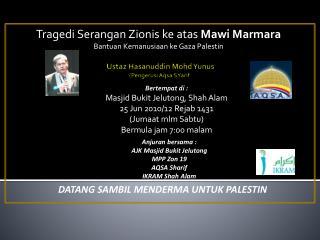 Ustaz Hasanuddin Mohd Yunus ( Pengerusi Aqsa SYarif )