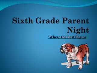Sixth Grade Parent Night
