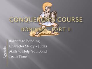 Conqueror's Course Bonding – Part II