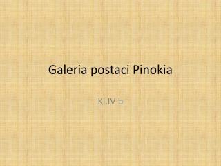 Galeria postaci  Pinokia