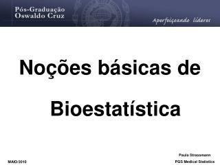 Noções básicas de Bioestatística