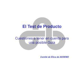 El Test de Producto