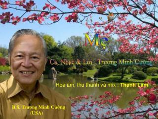 Ca, Nhạc & Lời : Trương Minh Cường
