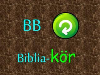 Biblia- kör