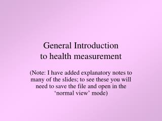 General Introduction to health measurement