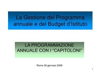 La Gestione del Programma annuale e del Budget d Istituto