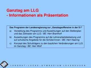 Ganztag am LLG - Informationen als Pr sentation