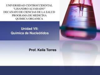 Unidad VII:  Química de Nucleótidos