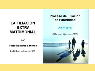 LA FILIACIÓN  EXTRA MATRIMONIAL por Pedro Donaires Sánchez La Molina, setiembre 2009