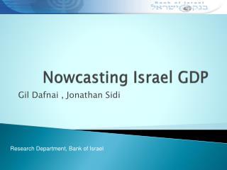 Nowcasting Israel GDP