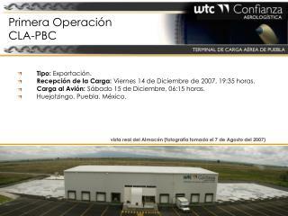Primera Operación  CLA-PBC