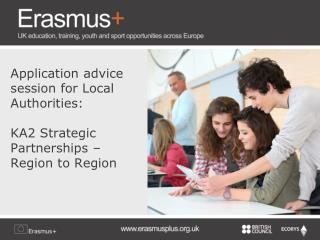Application advice session for Local Authorities: KA2 Strategic Partnerships – Region to Region