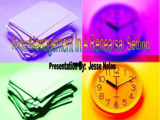 Time Management In A Rehearsal Setting