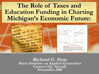 The Role of Taxes and Education Funding in Charting Michigan's Economic Future: