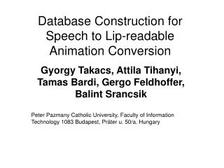 Database Construction for Speech to Lip-readable Animation Conversion