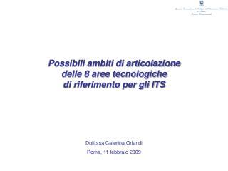 Dott.ssa Caterina Orlandi Roma, 11 febbraio 2009