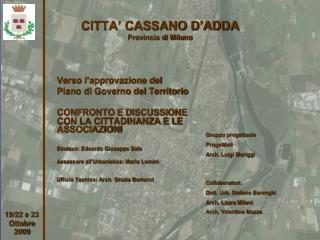 CITTA' CASSANO D'ADDA Provincia di Milano
