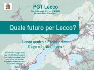 Quale futuro per Lecco?
