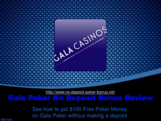No Deposit Gala Poker Bonus Presentation
