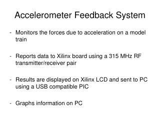 Accelerometer Feedback System