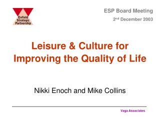 Leisure  Culture for Improving the Quality of Life