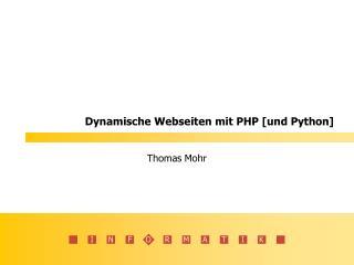 Dynamische Webseiten mit PHP [und Python]