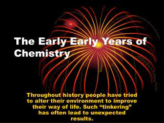 The Early Early Years of Chemistry