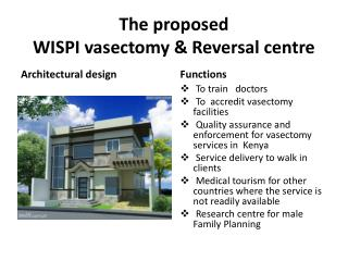 The proposed WISPI vasectomy & Reversal centre