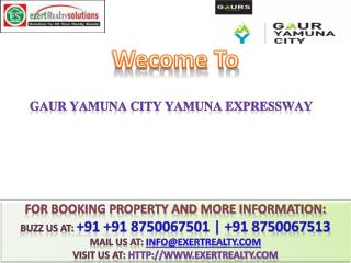 Book Now Gaur Yamuna City @@  91 8750067501 ## Gaur Sons
