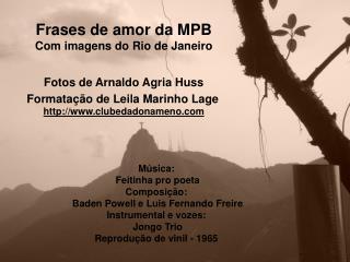 Frases de amor da MPB Com imagens do Rio de Janeiro