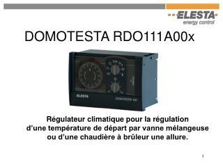 DOMOTESTA RDO111A00x