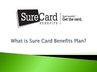 What is Sure Card Benefits Plan?