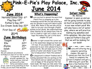 Pink-E-Pie's Play Palace, Inc.  June 2014