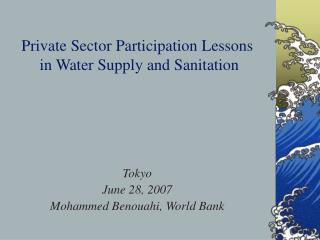 Private Sector Participation Lessons  in Water Supply and Sanitation