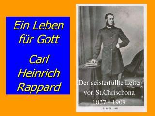 Ein Leben für Gott Carl Heinrich Rappard