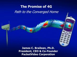 The Promise of 4G Path to the Converged Home