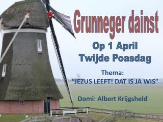 Op 1 April Twijde Poasdag