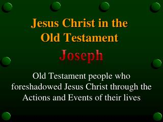 Jesus Christ in the  Old Testament