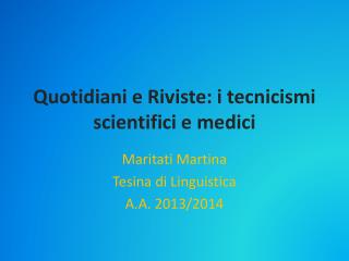 Quotidiani e Riviste: i tecnicismi scientifici e medici