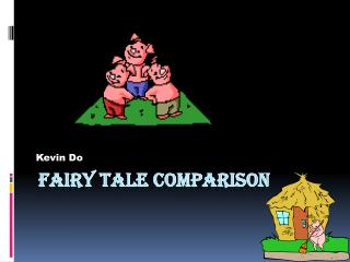 Fairy Tale Comparison