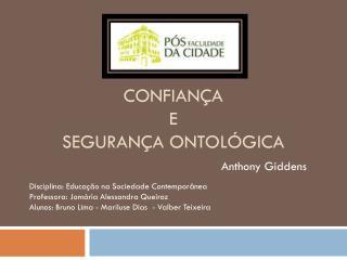 CONFIANÇA  E  SEGURANÇA ONTOLÓGICA
