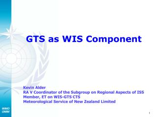 GTS as WIS Component