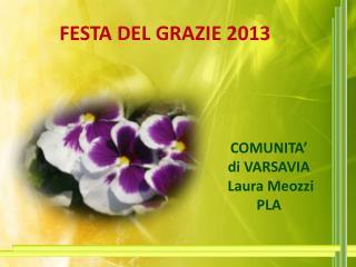 FESTA DEL GRAZIE 2013